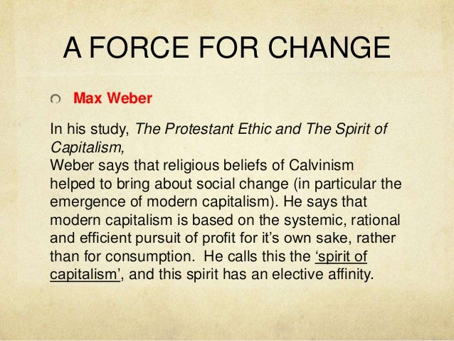religion and social change  4 a force for change max weber