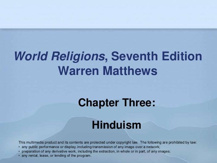 World Religions, Seventh Edition       Warren Matthews                                     Chapter Three:                 ...