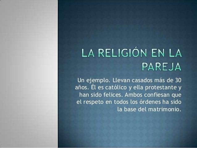 Matrimonio Catolico Protestante : Religion en la pareja paola yahid