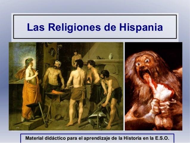 Las Religiones de HispaniaMaterial didáctico para el aprendizaje de la Historia en la E.S.O.Material didáctico para el apr...