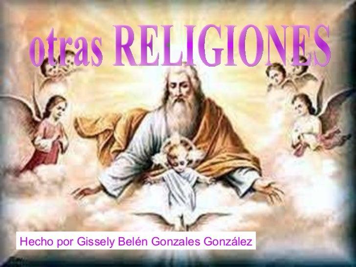 otras RELIGIONES Hecho por Gissely Belén Gonzales González