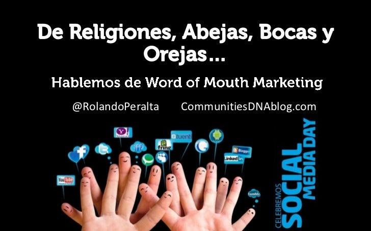 @RolandoPeralta   CommunitiesDNAblog.com