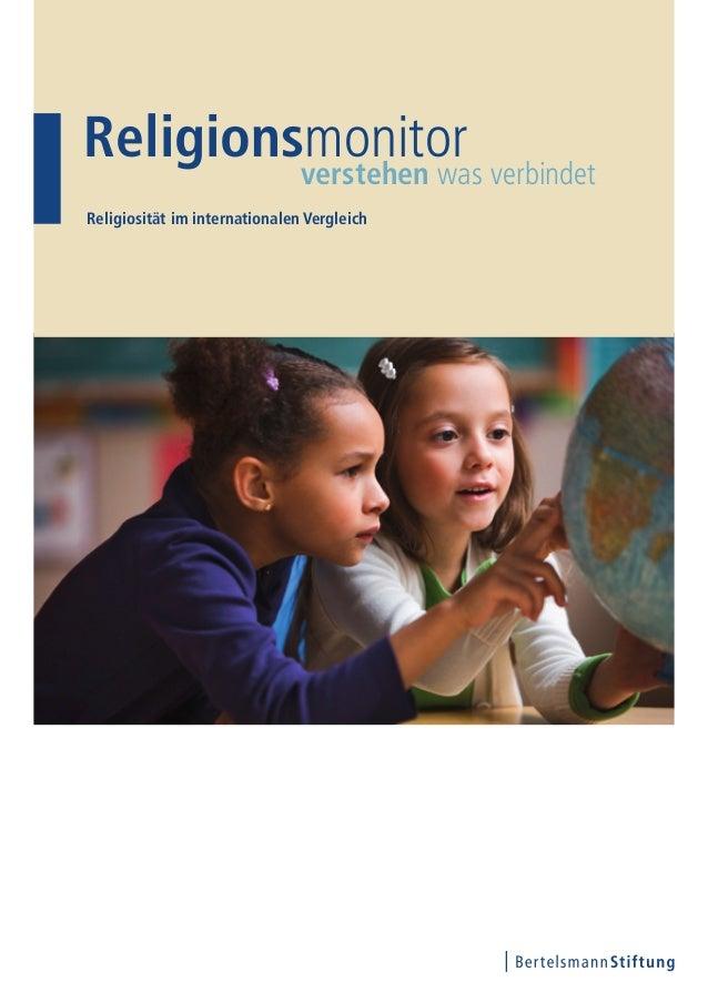 Religionsmonitorverstehen was verbindetReligiosität im internationalen Vergleich