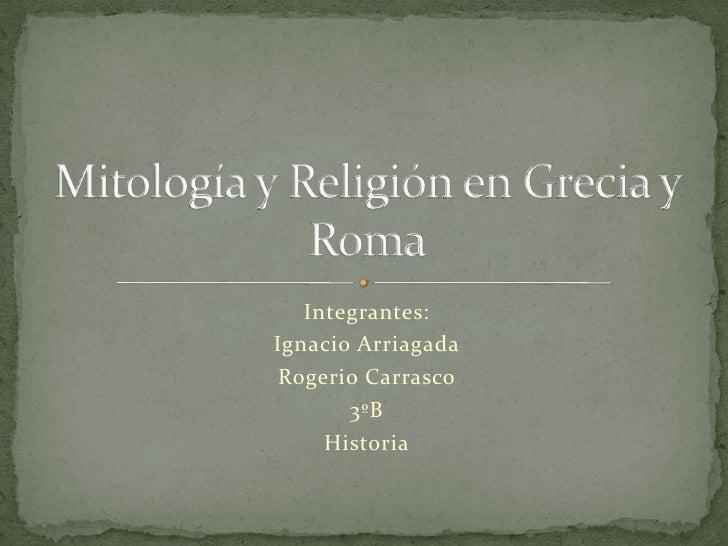 Integrantes:Ignacio Arriagada Rogerio Carrasco       3ºB     Historia