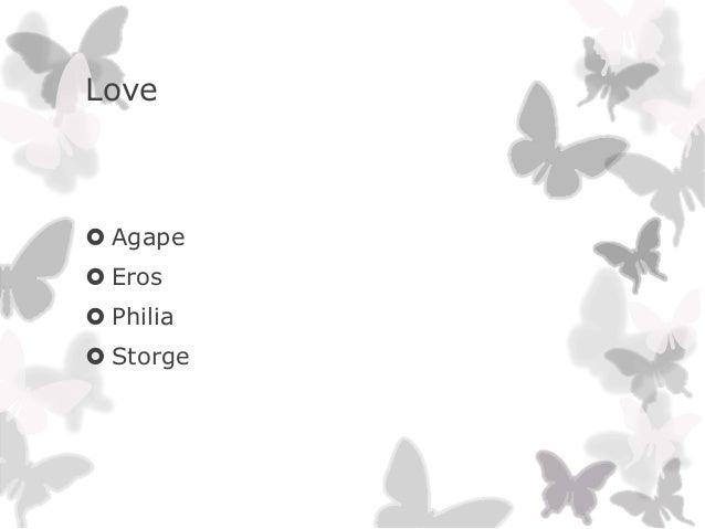 Love Agape Eros Philia Storge