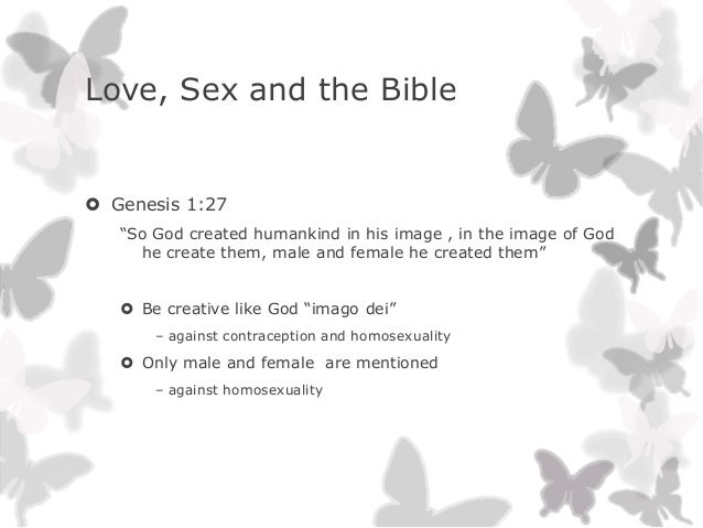 """Love, Sex and the Bible Genesis 1:27""""So God created humankind in his image , in the image of Godhe create them, male and ..."""