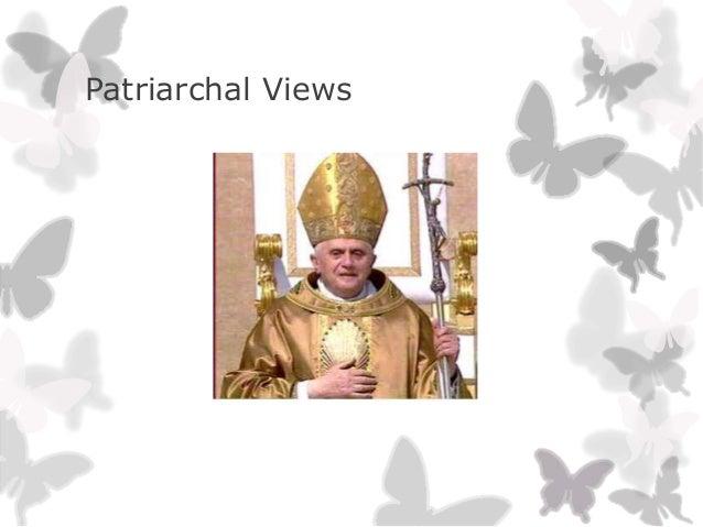 Patriarchal Views