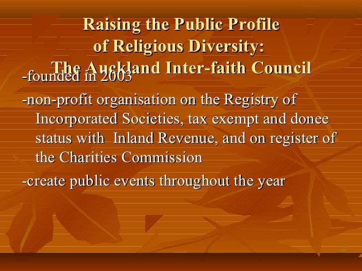 Raising the Public Profile          of Religious Diversity:    The in 2003-founded Auckland Inter-faith Council-non-profit...