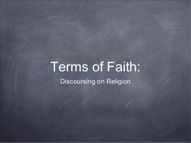 Terms of Faith:  Discoursing on Religion