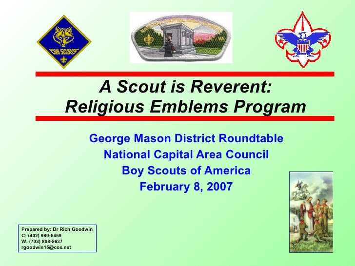 A Scout is Reverent: Religious Emblems Program George Mason District Roundtable National Capital Area Council Boy Scouts o...