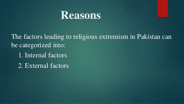 religious extremism in  6 reasons the factors leading to religious extremism