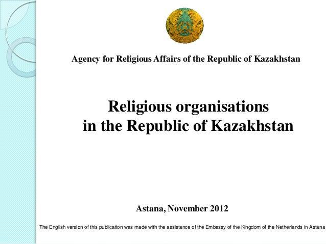 Agency for Religious Affairs of the Republic of KazakhstanReligious organisationsin the Republic of KazakhstanAstana, Nove...