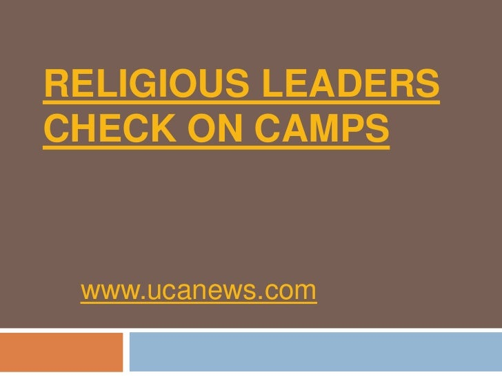 Religious leaders check on camps<br />www.ucanews.com<br />