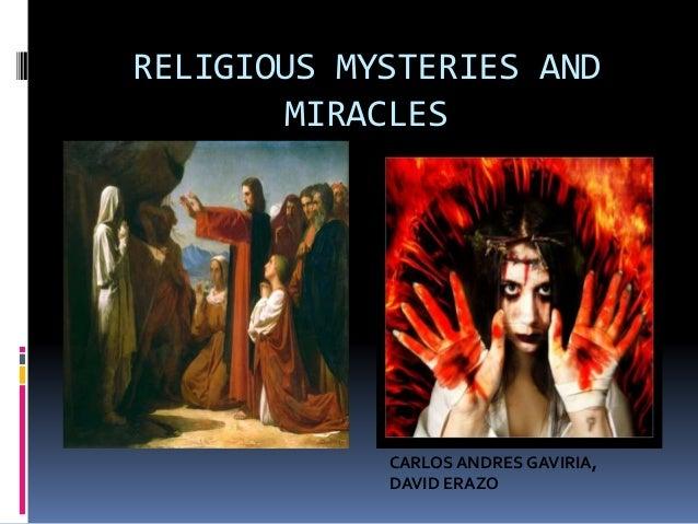 RELIGIOUS MYSTERIES AND MIRACLES CARLOS ANDRES GAVIRIA, DAVID ERAZO