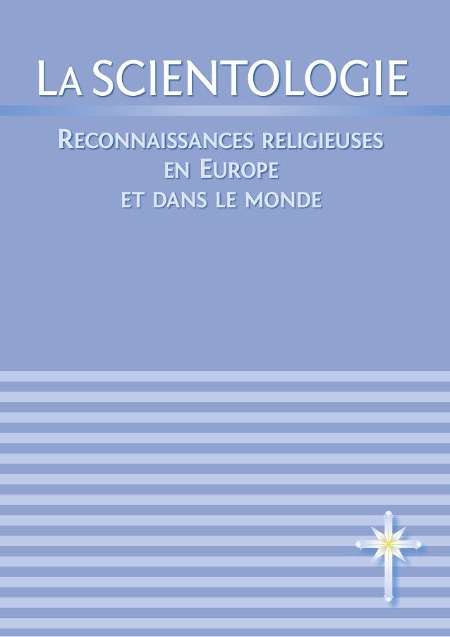 La Scientologie Reconnaissances religieuses en Europe et dans le monde