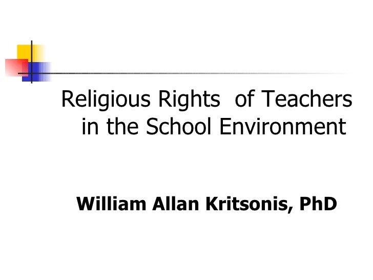 Religious Rights of Teachers in the School Environment <ul><li>Religious Rights  of Teachers in the School Environment </l...