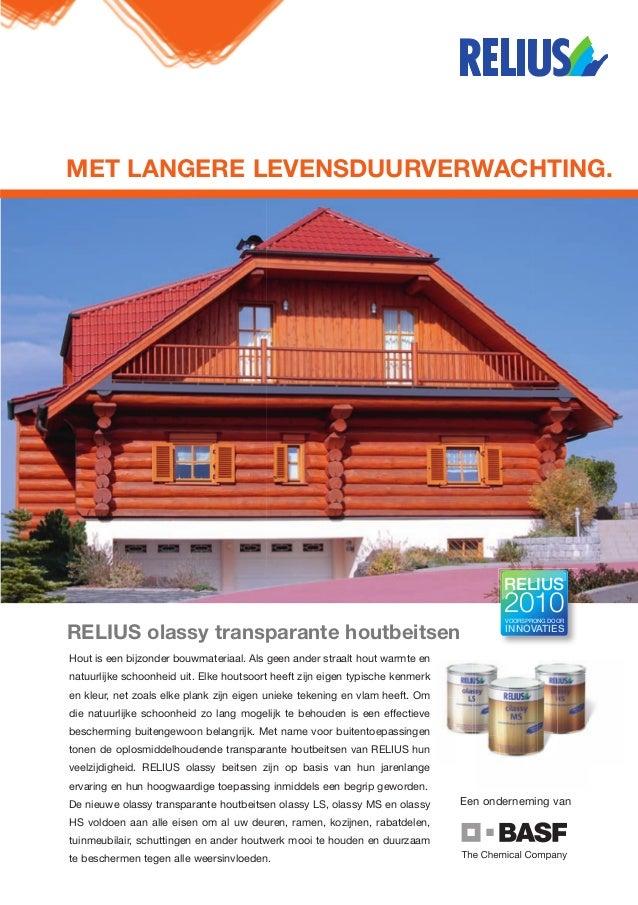 MET LANGERE LEVENSDUURVERWACHTING. Een onderneming van RELIUS COATINGS GmbH & Co. KG · Donnerschweer Str. 372 · 26123 Olde...
