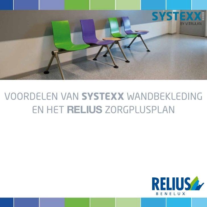 VOORDELEN VAN SYSTEXX WANDBEKLEDING    EN HET RELIUS ZORGPLUSPLAN