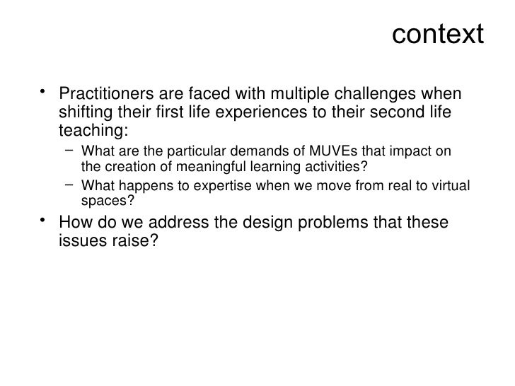 Design for Learning in Virtual Worlds Slide 2