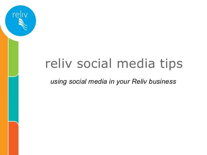 reliv social media tips using social media in your Reliv business