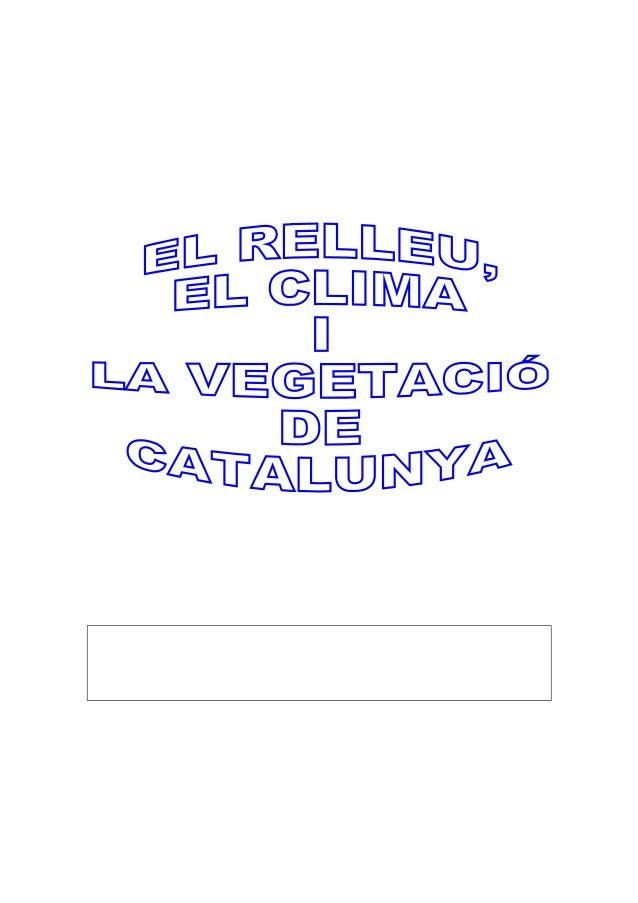 EL RELLEU DE CATALUNYA 1. Què és el relleu? 2. Completa: Catalunya és un territori situat al _____________________________...