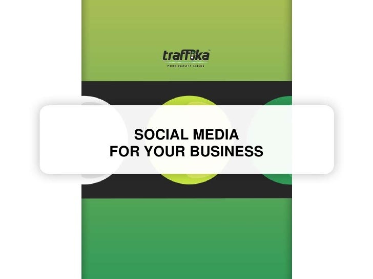SOCIAL MEDIA FOR YOUR BUSINESS<br />