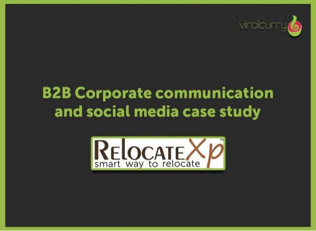 B2B Corporate communication and social media case study