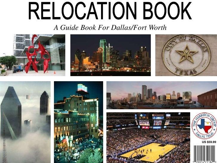 RELOCATION BOOK<br />A Guide Book For Dallas/Fort Worth<br />US $59.99<br />