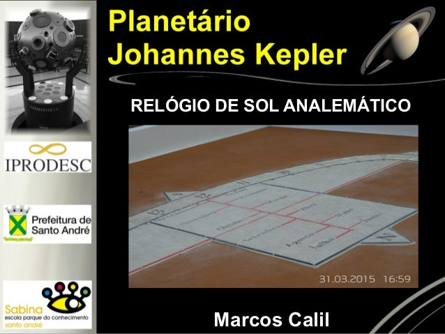 RELÓGIO DE SOL ANALEMÁTICO Marcos Calil