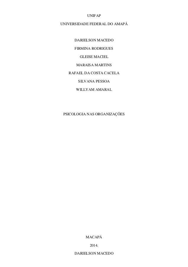 UNIFAP UNIVERSIDADE FEDERAL DO AMAPÁ  DARIELSON MACEDO FIRMINA RODRIGUES GLEISE MACIEL MARAISA MARTINS RAFAEL DA COSTA CAC...