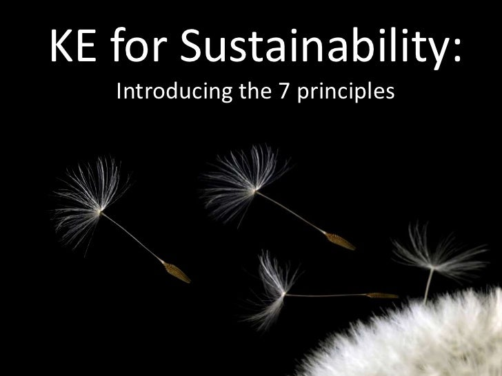 KE for Sustainability:   Introducing the 7 principles