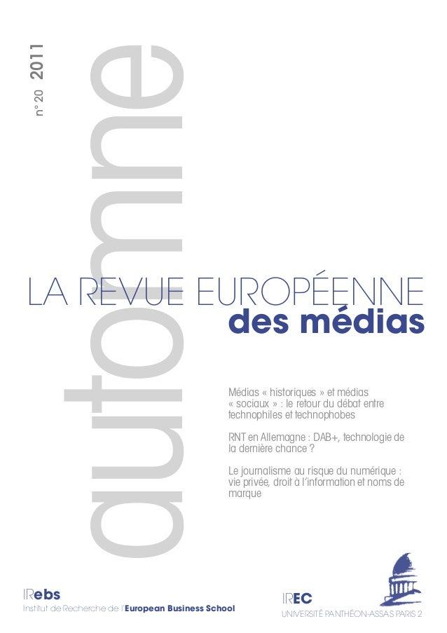automne IRebs Institut de Recherche de l'European Business School IREC UNIVERSITÉ PANTHÉON-ASSAS PARIS 2 n°202011 Médias «...