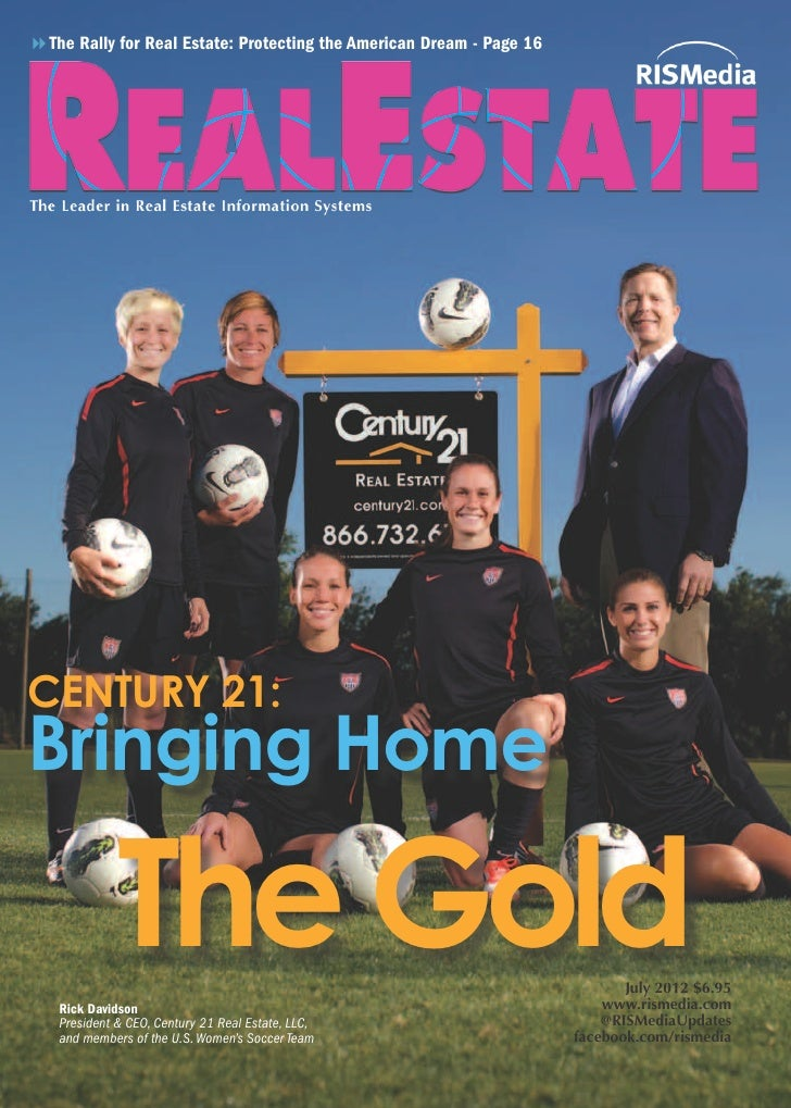 8The Rally for Real Estate: Protecting the American Dream - Page 16CENTURY 21:Bringing Home             The Gold   Rick Da...
