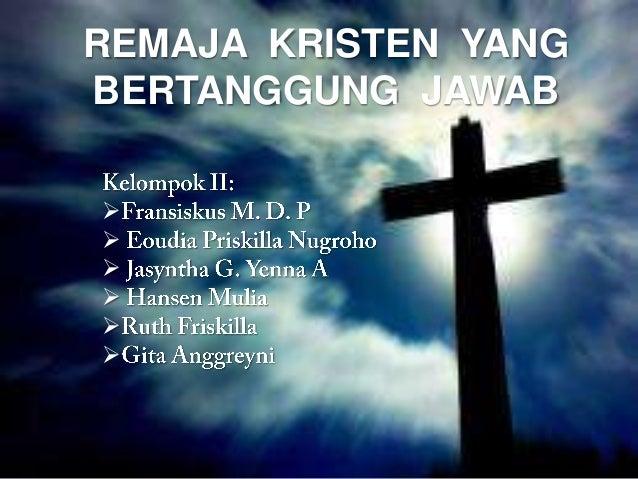 REMAJA KRISTEN YANGBERTANGGUNG JAWAB