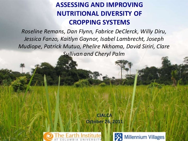 ASSESSING AND IMPROVING              NUTRITIONAL DIVERSITY OF                 CROPPING SYSTEMS Roseline Remans, Dan Flynn,...