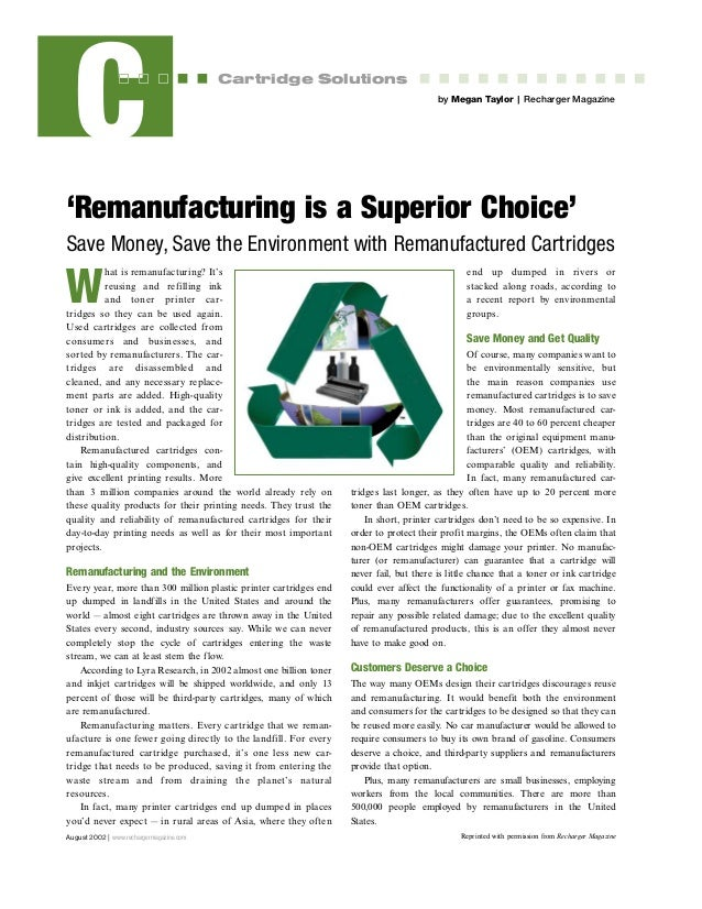 August 2002 | www.rechargermagazine.com C Cartridge Solutions 'Remanufacturing is a Superior Choice' Save Money, Save the ...