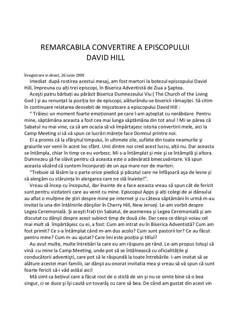 REMARCABILA CONVERTIRE A EPISCOPULUI                    DAVID HILLÎnregistrare in direct, 26 iunie 1999   Imediat după ros...