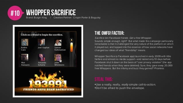 #10 Whopper sacrifice     Brand: Burger King   /   Creative Partner: Crispin Porter & Bogusky                             ...