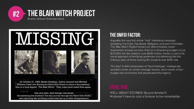 #2   The BLAIR WITCH PROJECT     Brand: Artisan Entertainment                                    The omfg! Factor:        ...