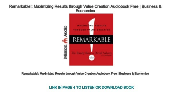 remarkable maximizing results through value creation