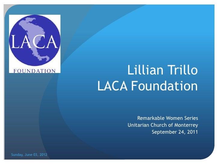 Lillian Trillo                        LACA Foundation                                 Remarkable Women Series             ...