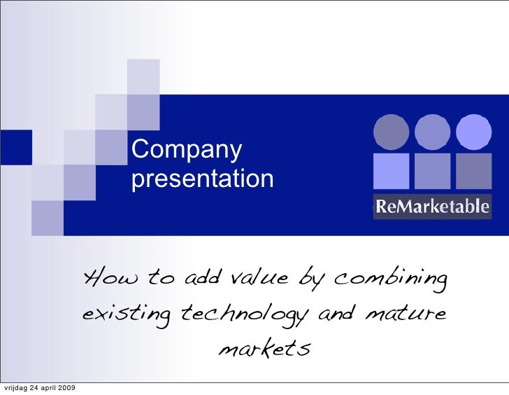Company                            presentation                           How to add value by combining                   ...