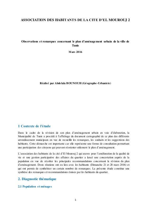 1 ASSOCIATION DES HABITANTS DE LA CITE D'EL MOUROUJ 2 Observations et remarques concernant le plan d'aménagement urbain de...