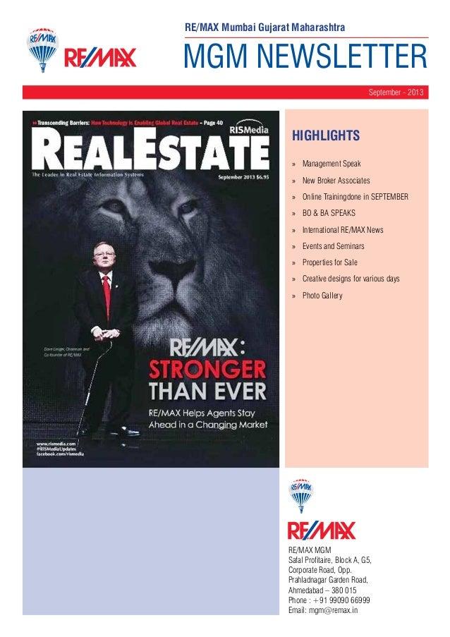 RE/MAX Mumbai Gujarat Maharashtra  MGM NEWSLETTER September - 2013  HighLIGHTS »» Management Speak »» New Broker Associate...