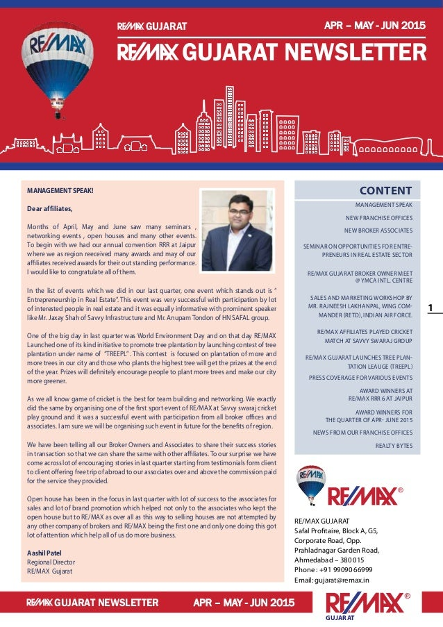 1 Gujarat APR – MAY - JUN 2015 APR – MAY - JUN 2015 Gujarat Gujarat newsletter Gujarat newsletter RE/MAX GUJARAT Safal Pro...