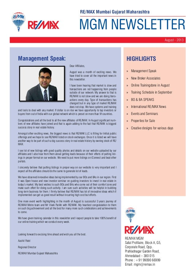 MGM NEWSLETTER August - 2013 RE/MAX MGM Safal Profitaire, Block A, G5, Corporate Road, Opp. Prahladnagar Garden Road, Ahme...