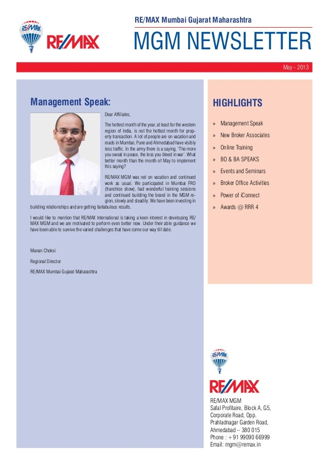 MGM NEWSLETTERMay - 2013RE/MAX MGMSafal Profitaire, Block A, G5,Corporate Road, Opp.Prahladnagar Garden Road,Ahmedabad – 3...