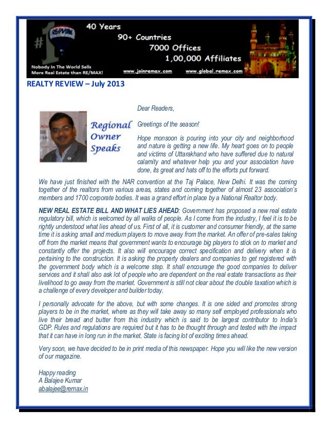 REALTY REVIEW – July 2013 We have just finished with the NAR convention at the Taj Palace, New Delhi. It was the coming to...