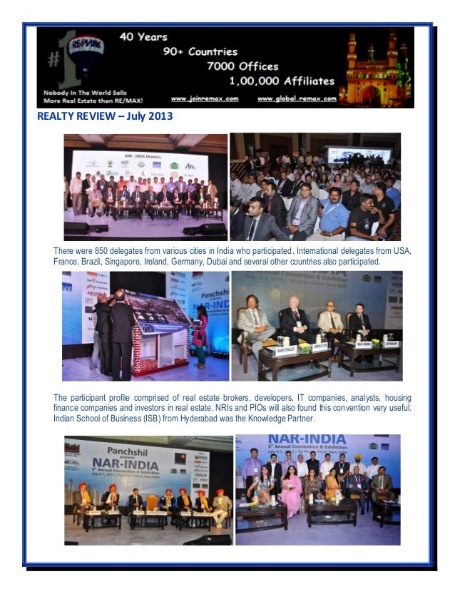 REALTY REVIEW – July 2013 There were 850 delegates from various cities in India who participated. International delegates ...