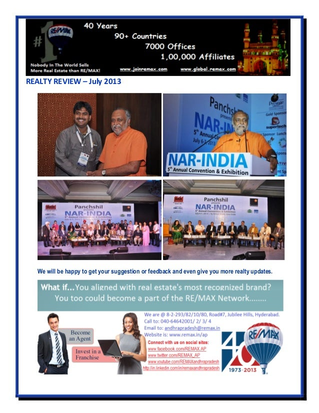 REALTY REVIEW – July 2013 We will be happy to get your suggestion or feedback and even give you more realty updates.